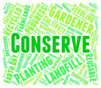Conserve Word Indicates Preserves Conserving And Sustain - stock illustration