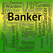 Banker Job Indicates Banks Occupation And Professions - stock illustration