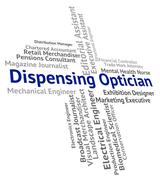 Dispensing Optician Indicates Eye Doctor And Dispense Stock Illustration