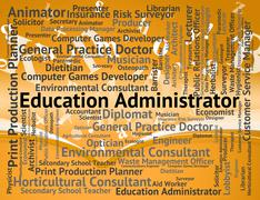 Education Administrator Indicates Administrates Employment And Educate - stock illustration