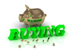 BUYING- inscription of bright green letters and gold Piggy on white backgroun - stock illustration