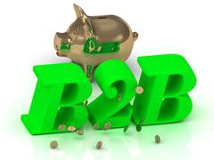 B2B - big bright green word, gold Piggy and money on white background - stock illustration