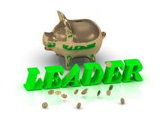 LEADER- inscription of green letters and gold Piggy on white background Stock Illustration