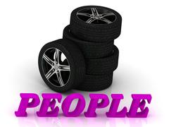 PEOPLE- bright letters and rims mashine black wheels on a white background - stock illustration