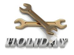 HOLIDAY- inscription of metal letters and 2 keys on white background Stock Illustration