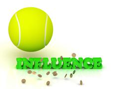INFLUENCE - bright color word and a yellow tennis ball on a white background - stock illustration