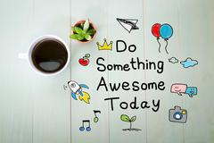 Do Something Awesome Today with a cup of coffee Stock Photos