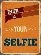 """Stock Illustration of Retro metal sign """"Believe in your selfie"""""""