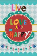"""""""Live love and be happy"""" design - stock illustration"""