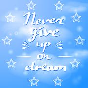 Hand drawn typography poster Never give up Stock Illustration