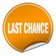 last chance round orange sticker isolated on white - stock illustration
