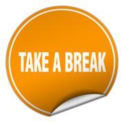 take a break round orange sticker isolated on white - stock illustration