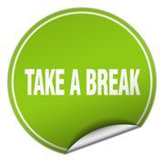 Stock Illustration of take a break round green sticker isolated on white