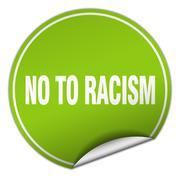 no to racism round green sticker isolated on white - stock illustration