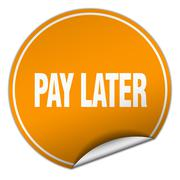 pay later round orange sticker isolated on white - stock illustration