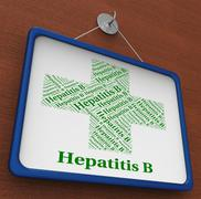 Stock Illustration of Hepatitis B Shows Ill Health And Afflictions