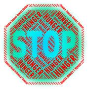 Stop Hunger Indicates Lack Of Food And Caution - stock illustration