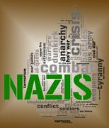 Nazis Word Shows Military Action And Hitlerism - stock illustration