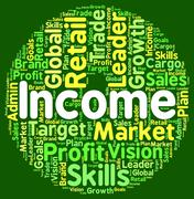 Income Word Indicates Earn Wage And Salaries Stock Illustration