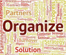 Organize Word Indicates Arrange Organized And Organizing - stock illustration