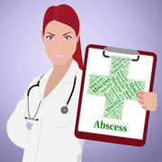 Abscess Word Represents Ill Health And Affliction Stock Illustration
