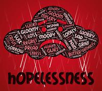 Hopelessness Word Shows In Despair And Defeatist - stock illustration