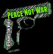 Stock Illustration of Peace Not War Shows Pacifist Clashes And Bloodshed