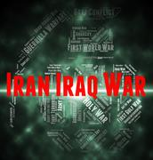 Iran Iraq War Shows Military Action And Battle Piirros