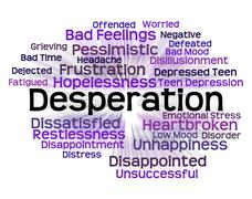 Desperation Word Shows Text Fraught And Distressed Stock Illustration
