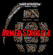 Armed Struggle Means Cross Swords And Battle - stock illustration