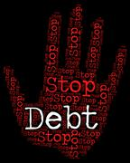 Stop Debt Represents Financial Obligation And Control Stock Illustration