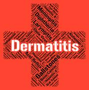 Dermatitis Word Represents Skin Disease And Ailment Stock Illustration