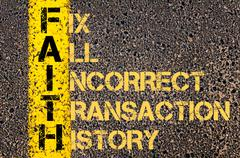 Business Acronym FAITH as Fix All Incorrect Transaction History - stock illustration