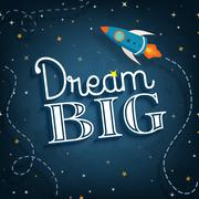 Dream big, cute inspirational typographic quote poster, vector illustration Stock Illustration