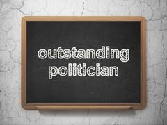 Politics concept: Outstanding Politician on chalkboard background - stock illustration