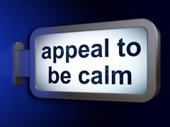 Political concept: Appeal To Be Calm on billboard background - stock illustration