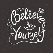 Believe in yourself handwritten design - stock illustration