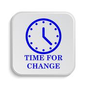 Time for change icon. Internet button on white background.. - stock illustration