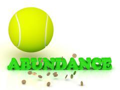 ABUNDANCE- bright green letters, tennis ball, gold money on white background Stock Illustration