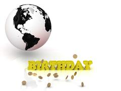 BIRTHDAY- bright color letters, black and white Earth on a white background - stock illustration