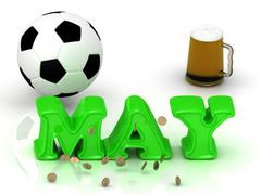 MAY- bright green letters, ball, money and cup beer on white background - stock illustration