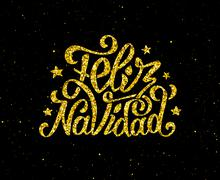 Feliz Navidad gold glittering lettering design Stock Illustration