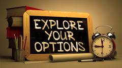 Explore Your Options. Motivational Quote on Chalkboard Stock Illustration