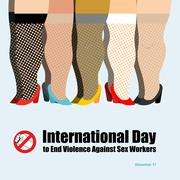 International Day to End Violence Against Sex Workers. Many prostitutes. Post - stock illustration