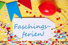 Party Label With Balloon, Text Faschingsferien Means Carnival Vacation, Macro Stock Photos