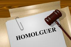 Homologuer - the French word for Probate Stock Illustration