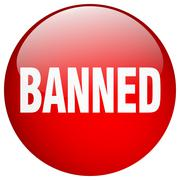 Banned red round gel isolated push button Stock Illustration