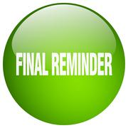 final reminder green round gel isolated push button - stock illustration