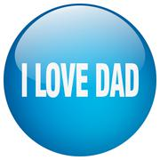 i love dad blue round gel isolated push button - stock illustration