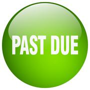 past due green round gel isolated push button - stock illustration